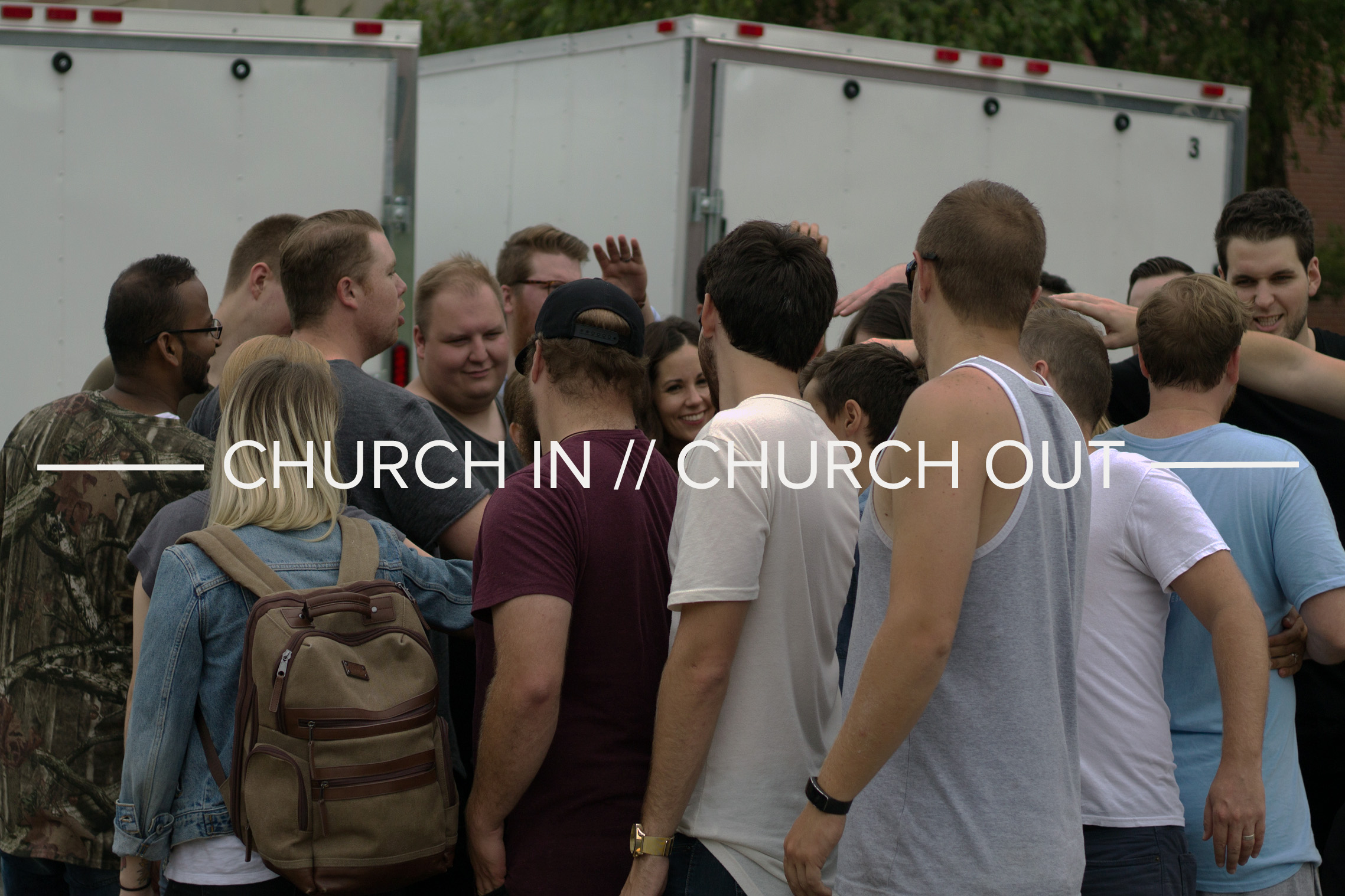 CHURCH IN // CHURCH OUT - It takes a lot to get everything ready for a great Sunday. This incredible team makes sure everything is into place and back together after the day is over.