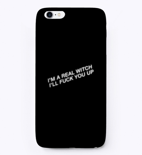 I'M A REAL WITCH PHONE CASE    1