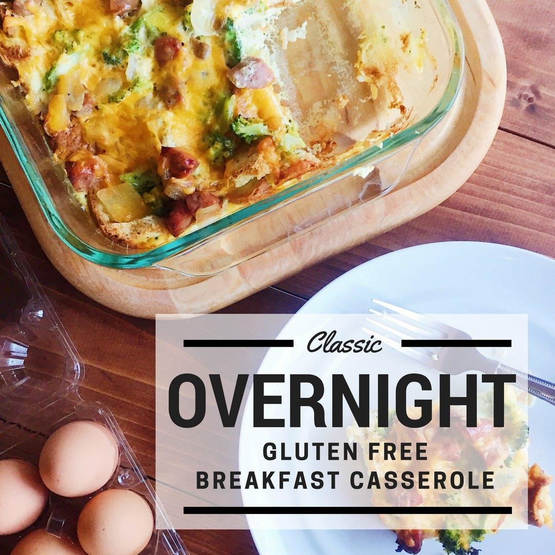 Classic Overnight Gluten Free Breakfast Casserole