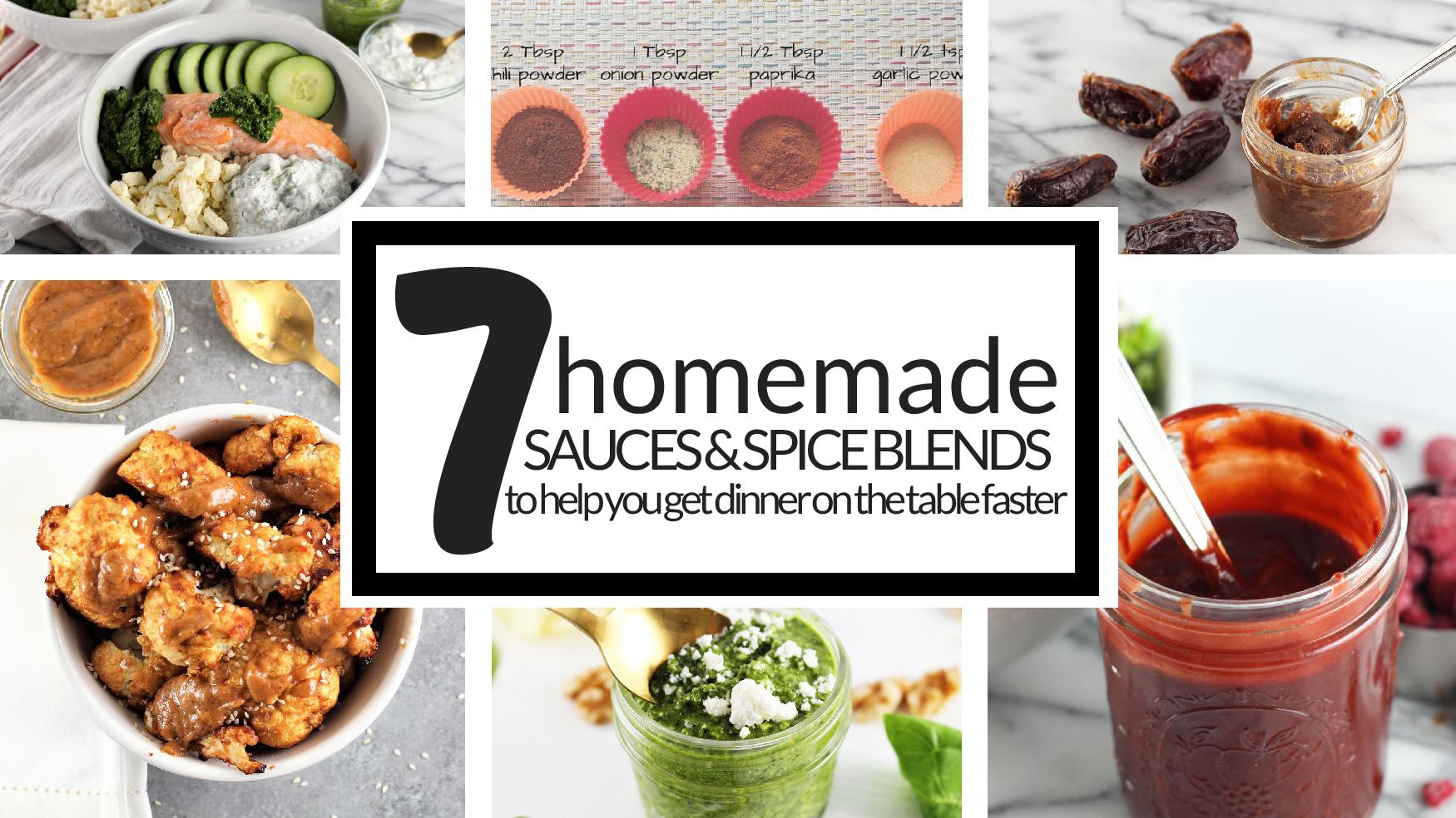 7 homemade sauces and spice blends to help you get dinner on the table faster-page-001.jpg