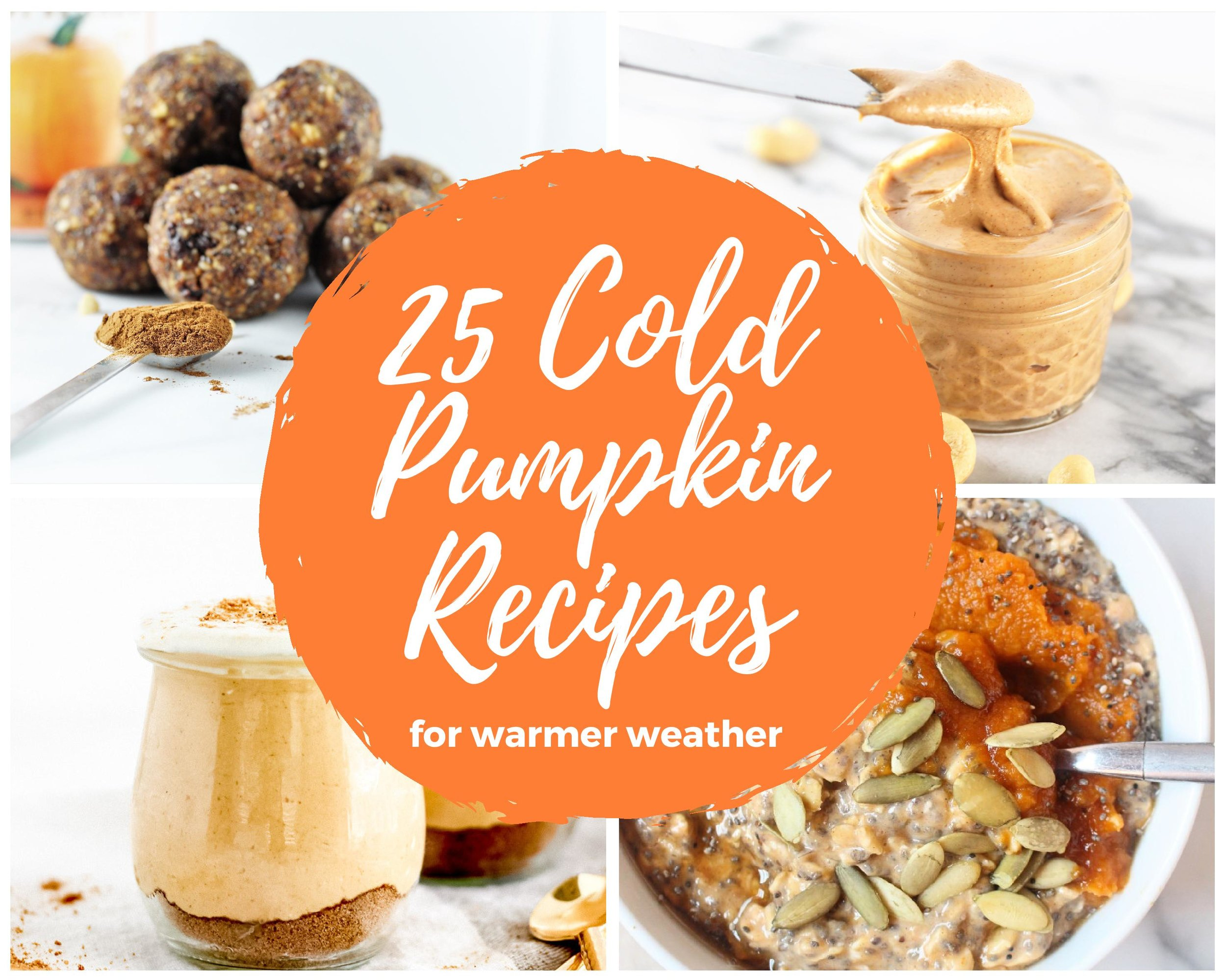 cold pumpkin recipes for warmer weather