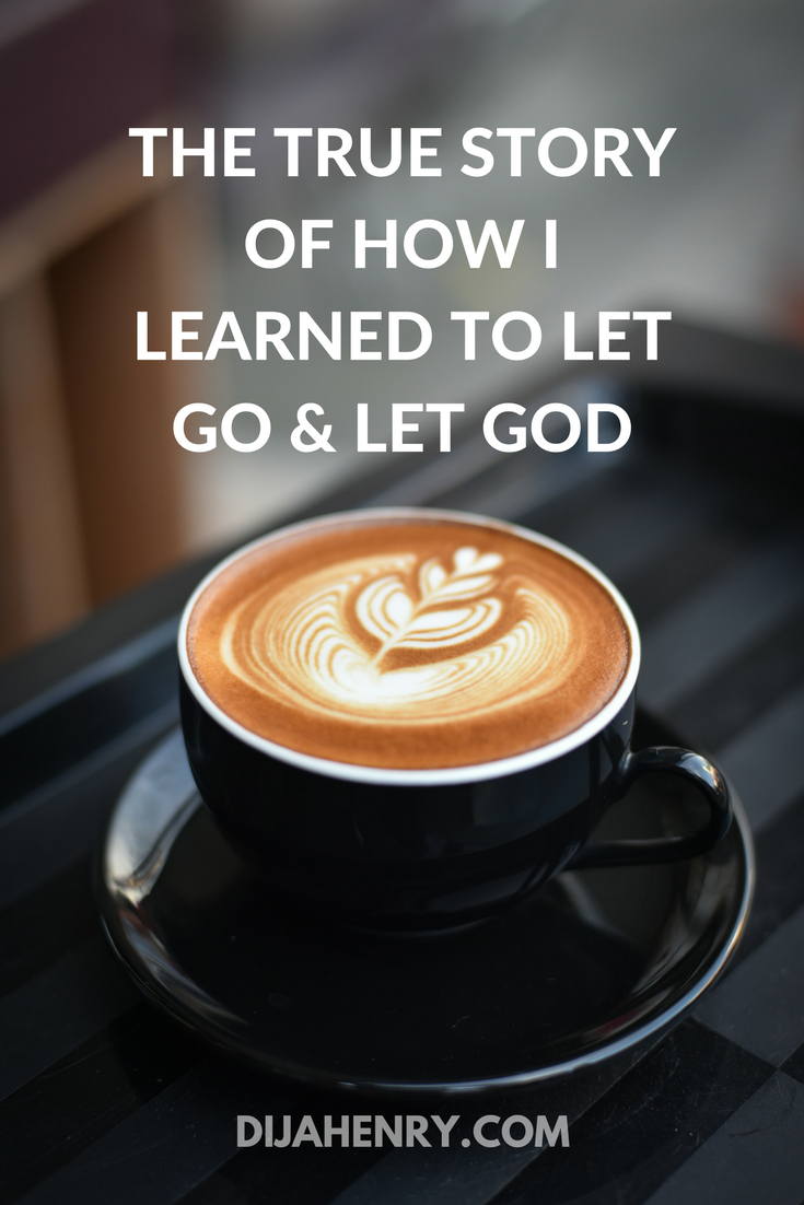 the story of how I learned to let go & let god.png