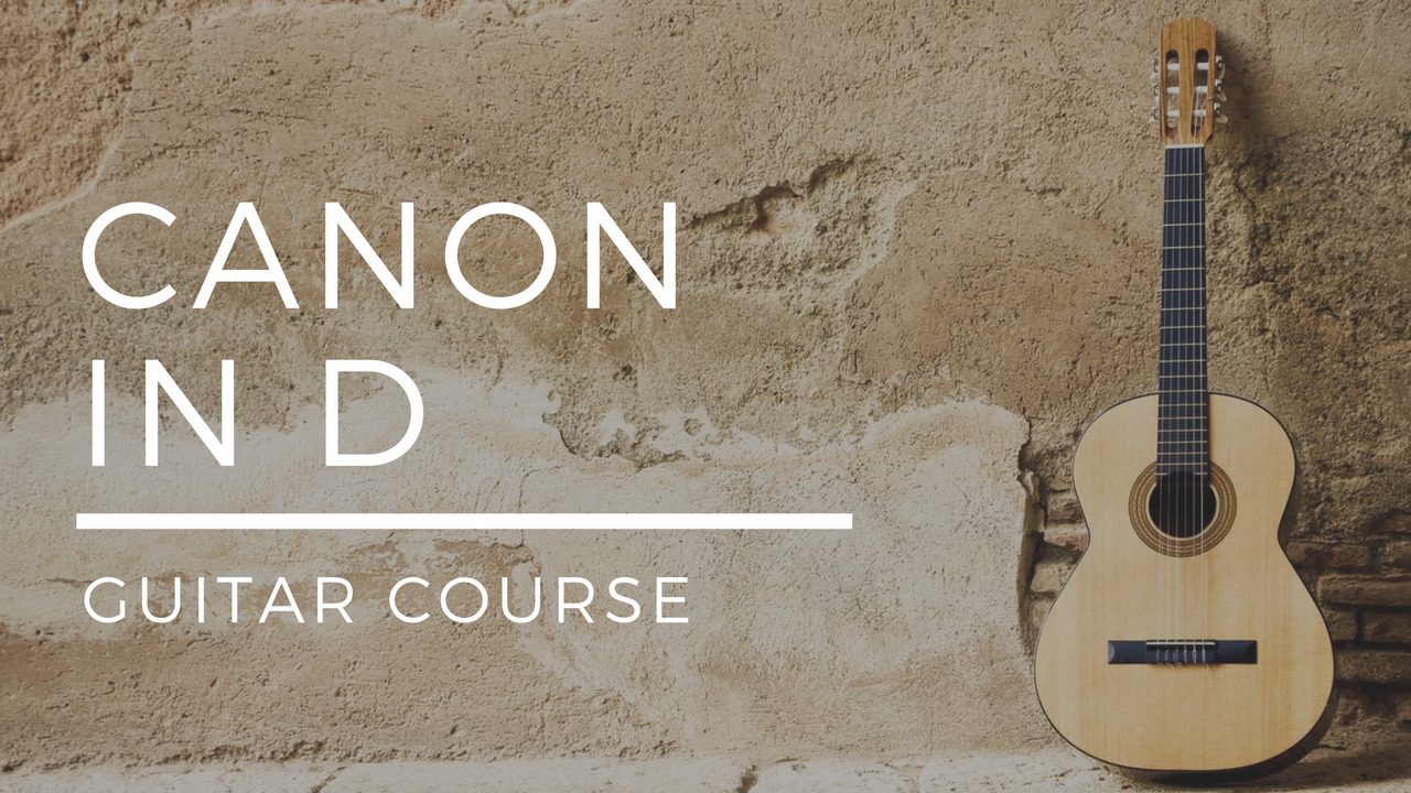 CANON IN D TOTAL GUITAR MASTERY COURSE  - USD $ 15 / month