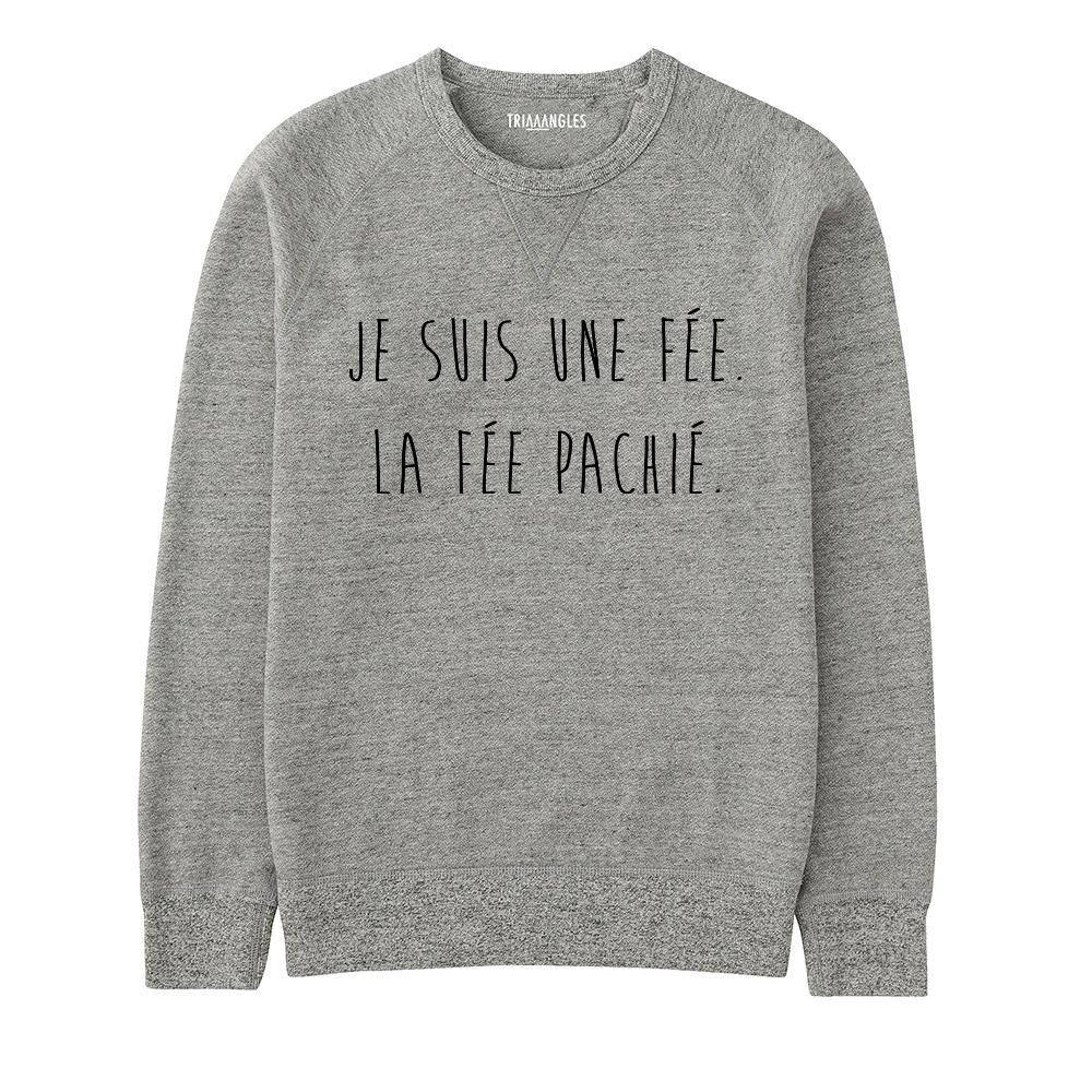 Sweat La Fee Pas Chié - Triaaangles ®