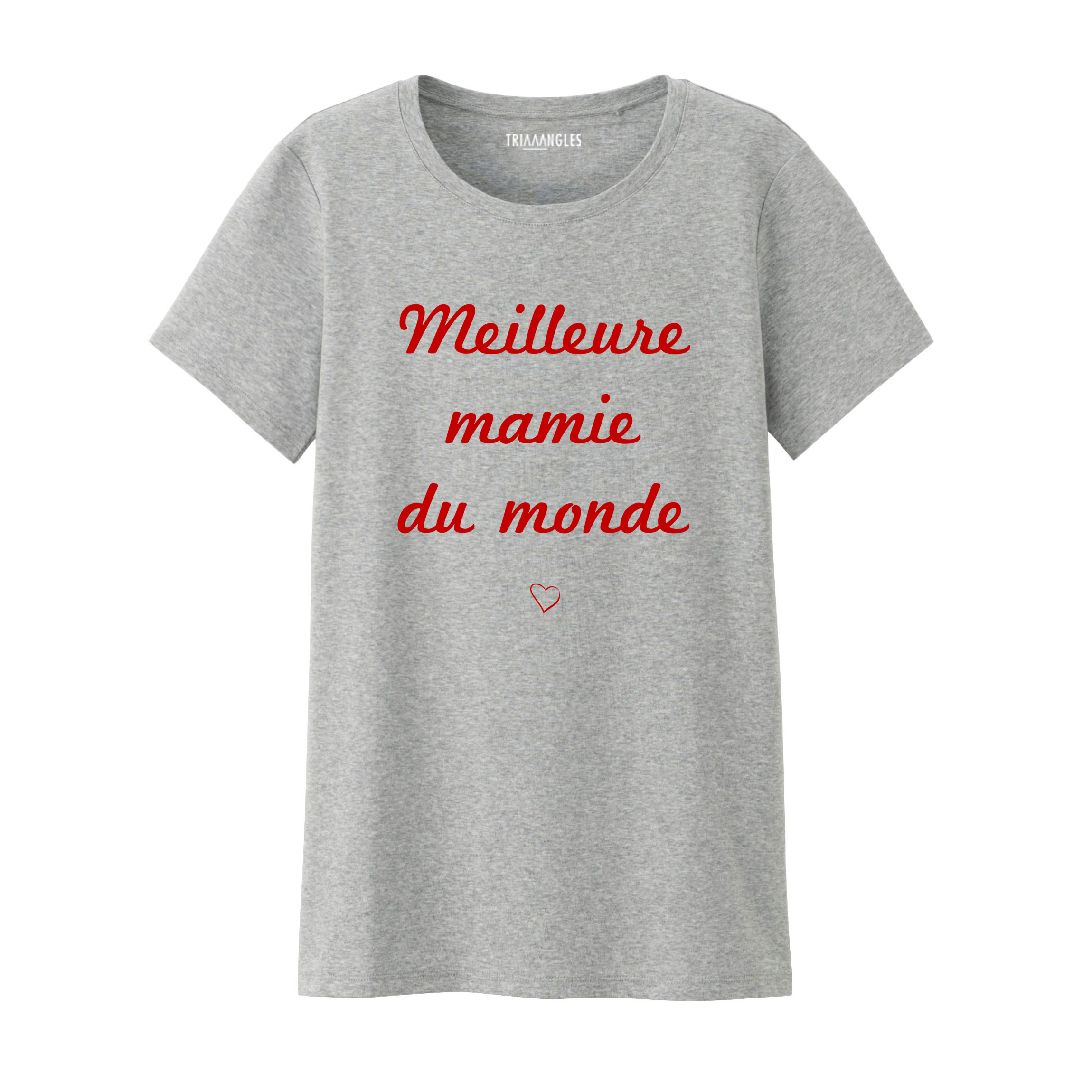 Tshirt Gris Chiné Meilleure Mamie - Coupe Femme - Artshop Triaaangles ® SiSi La Famille