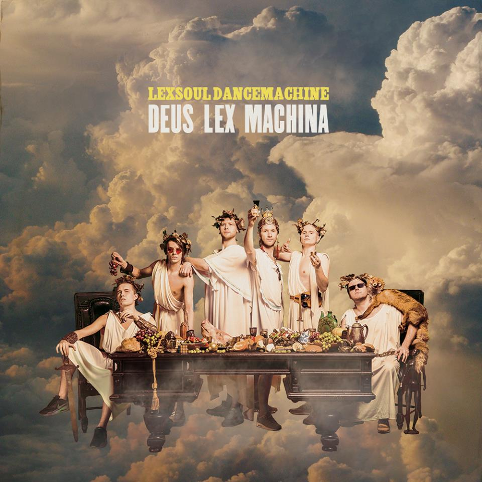 LEXSOUL DANCEMACHINE - DEUS LEX MACHINA (2015) - ESTONIA