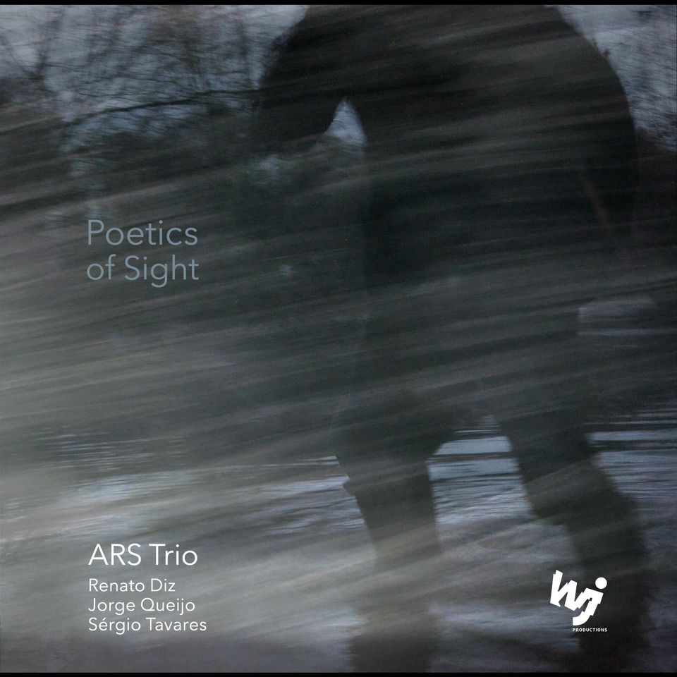 ARS TRIO - POETICS OF SIGHT (2016) - PORTUGAL