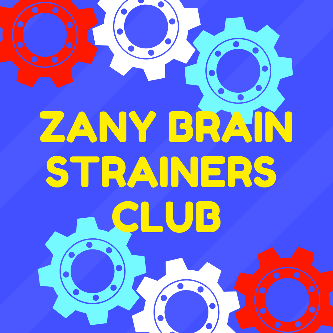 ZANY BRAIN STRAINERS CLUB.png