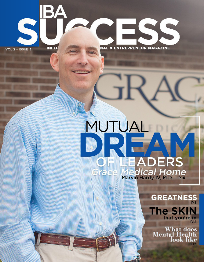 Dr. Marvin Hardy Talks About Grace Medical Home - IBA Success Magazine - April 2016