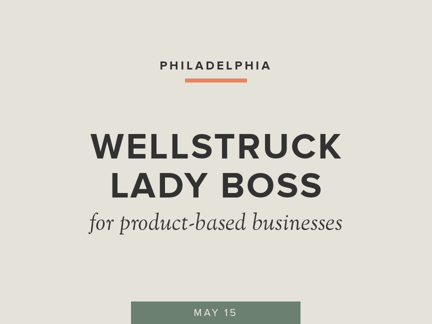 Wellstruck Lady Boss with Co-Host Esha Dev of Saffron Public Relations | May 15 in Philly | Theme: Product-Based Businesses