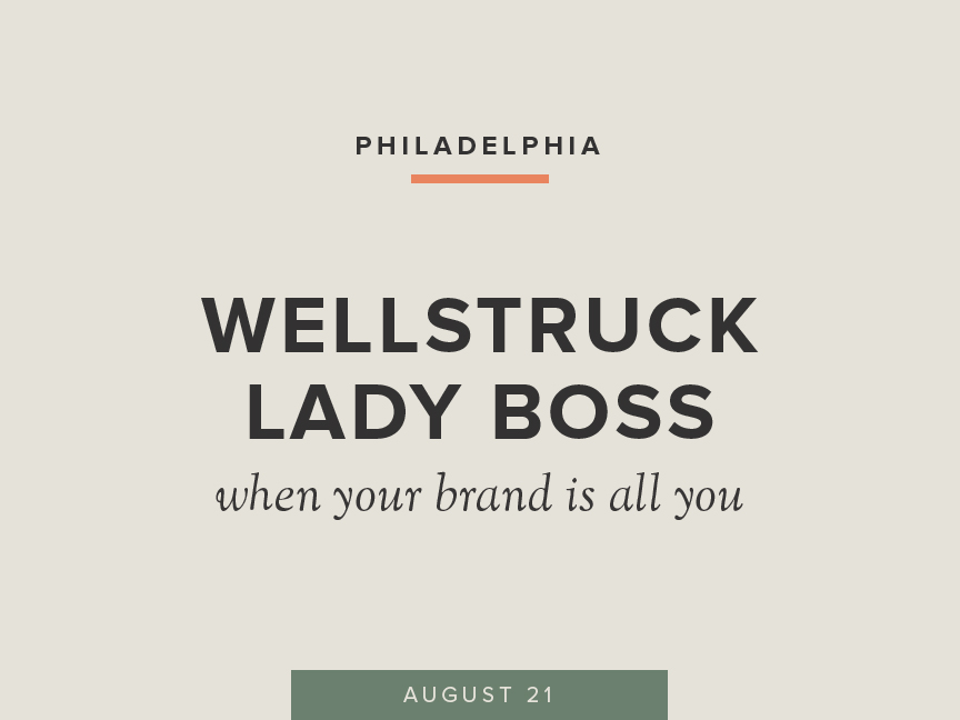 Wellstruck Lady Boss: when your brand is all you