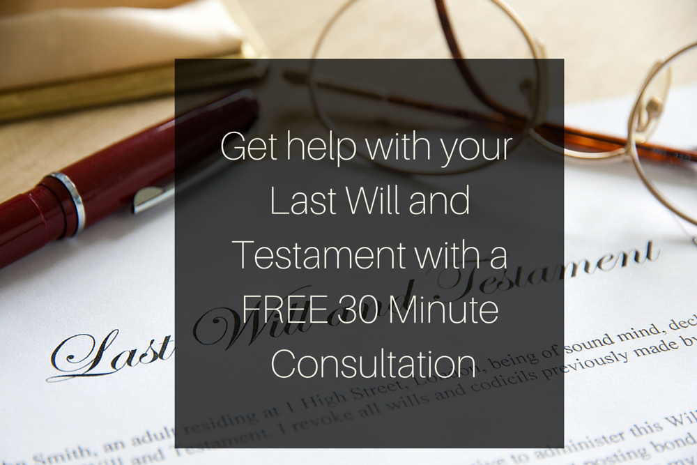 Get help with your Last Will and Testament