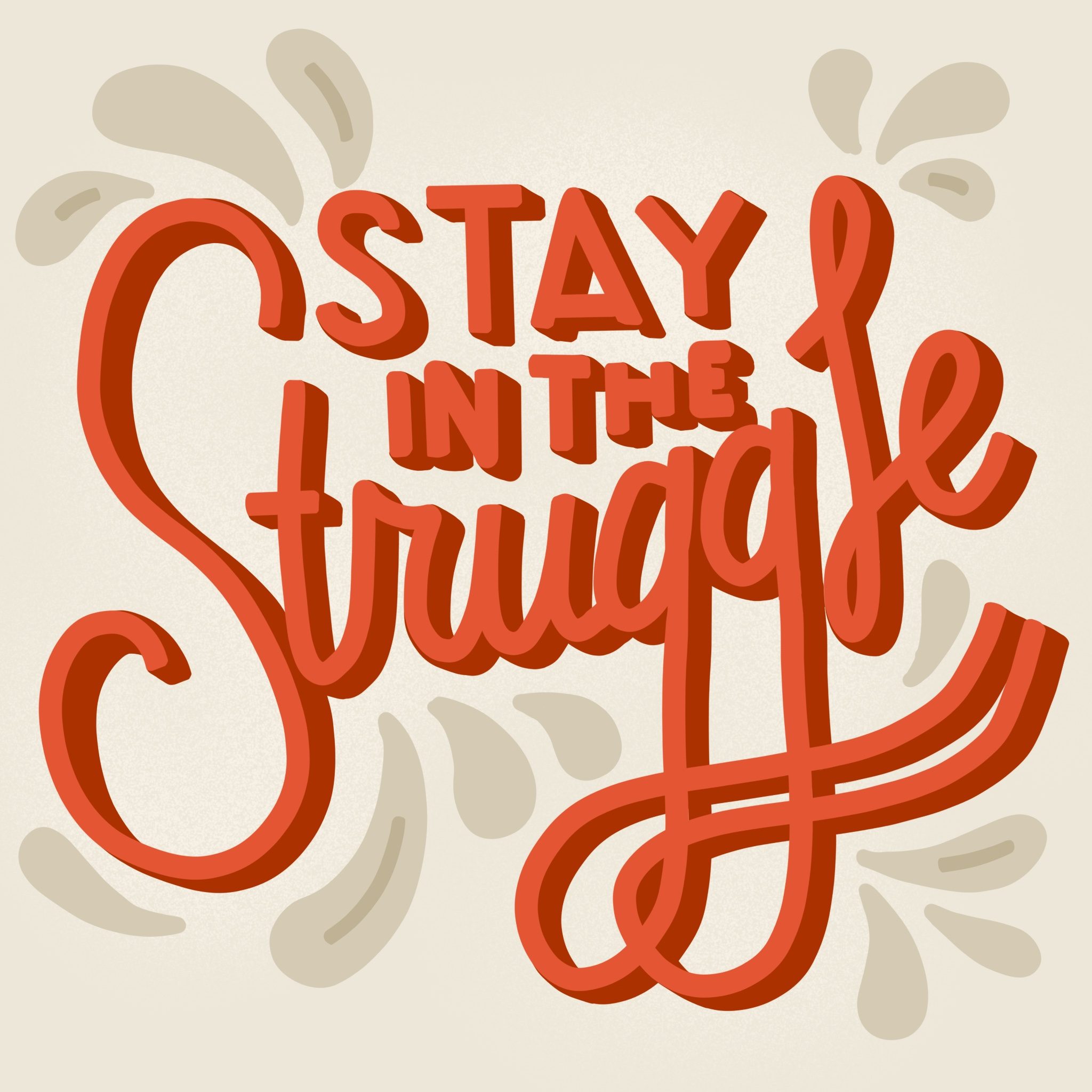 StayInTheStruggle.JPG