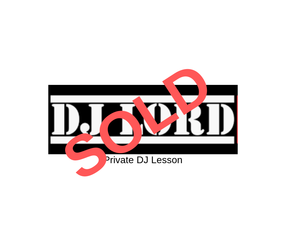 DJ Lord - Private DJ Lesson
