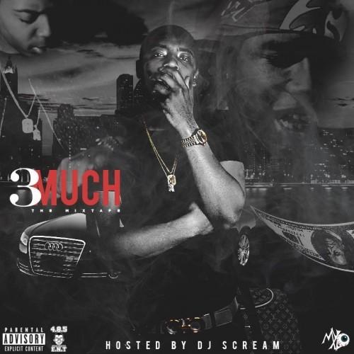 3 Much