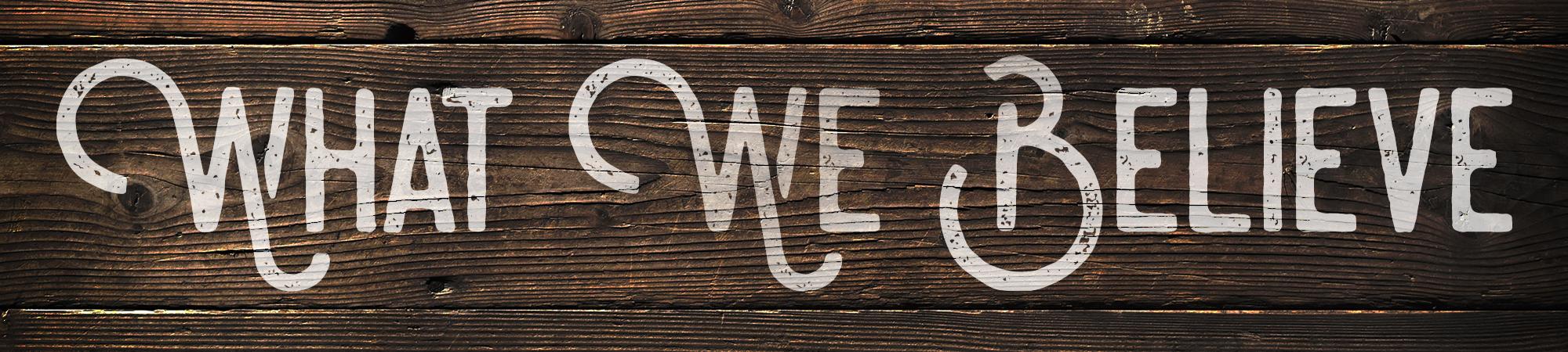 What-We-Believe_iHeader.jpg