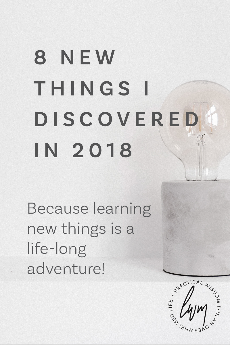 Here are 8 new things that I discovered this year that have enriched and improved my life. From the educational to the environmentally friendly, there is something on the list for everyone. #newyear #newthings #learning