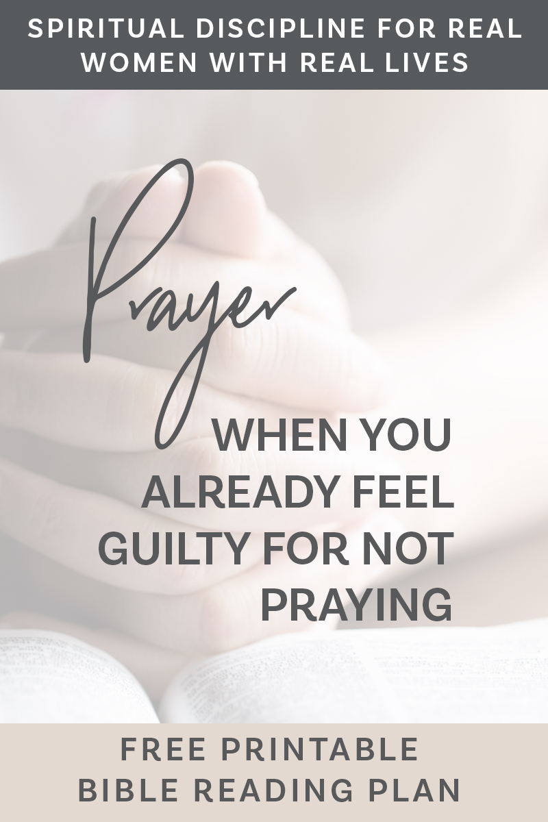 Prayer is vital to our spiritual growth, but it is difficult to understand and we feel guilty for not being disciplined. Download this free printable to learn about prayer. #prayer #biblereadingplan #printable