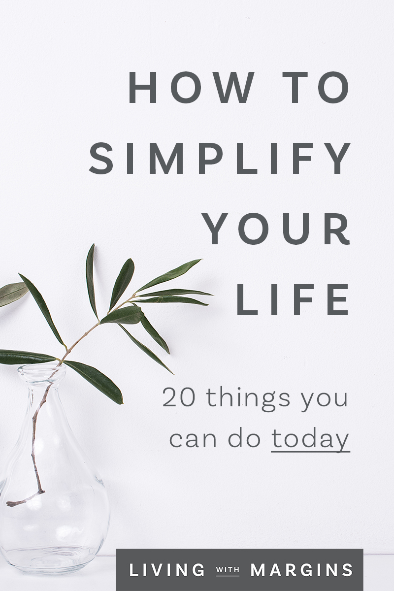 Life is busy and stressful. Here are 20 practical things you can do today to simplify your life and find calm in the space simplicity provides.
