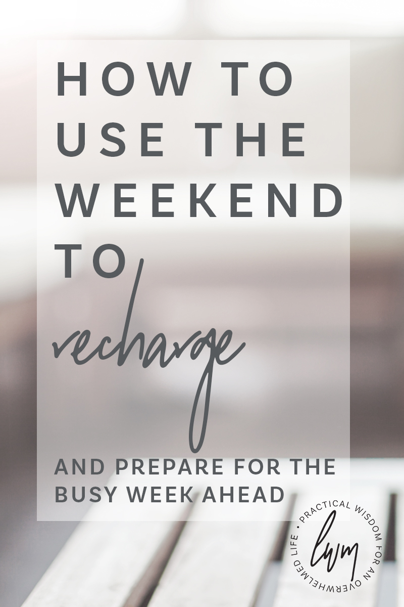 Use the time on the weekend to intentionally recharge and prepare for the busy week ahead.  #rest #recharge #planning