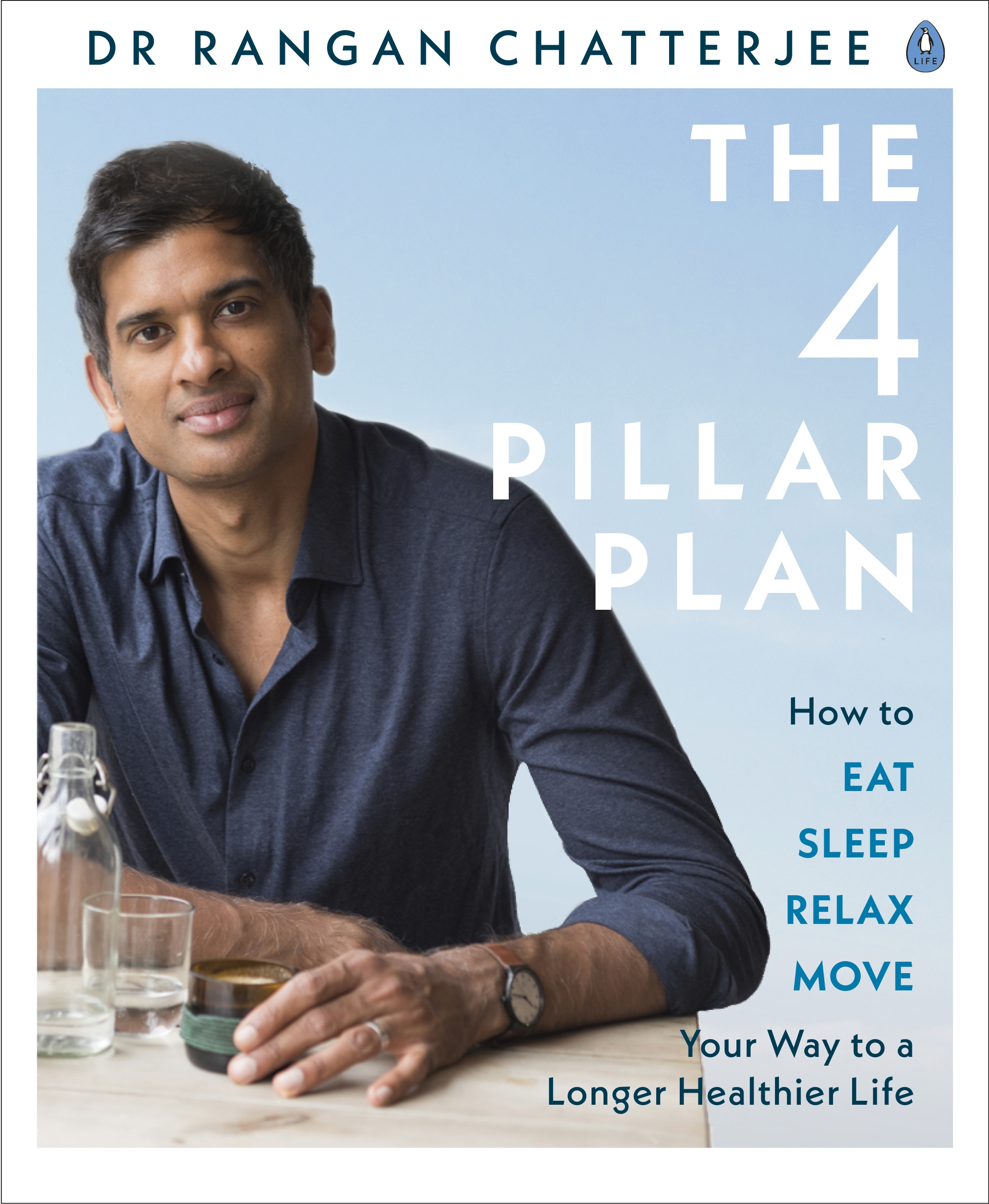 The 4 Pillar Plan by Dr Rangan Chatterjee