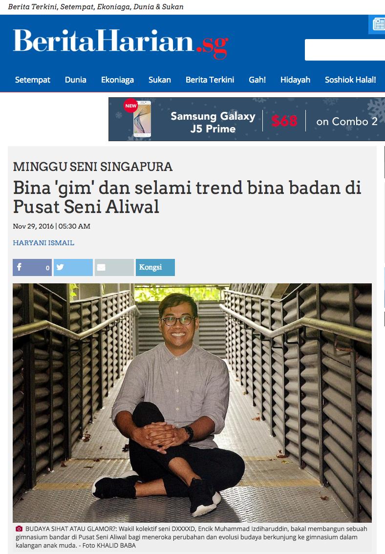 'Bina 'gim' dan selami trend bina badan di Pusat Seni Aliwal' articled published on 29 Nov 2016 by Haryani Ismail, Berita Harian, Singapore.