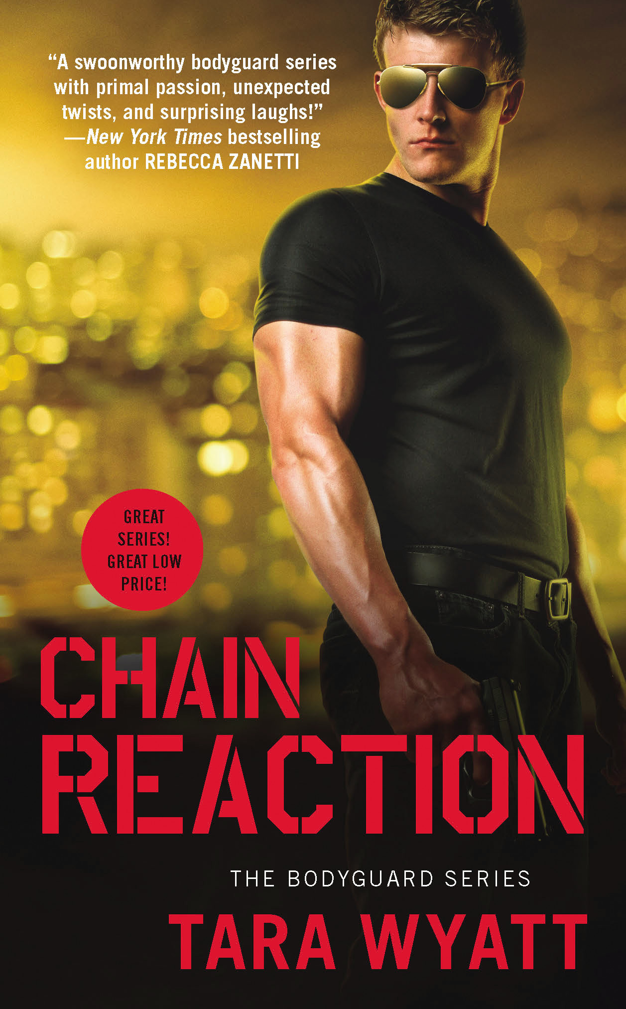 Chain Reaction by Tara Wyatt The Bodyguard Series Book 3 Romantic Suspense