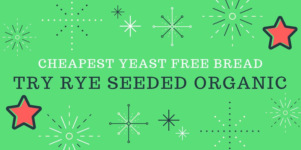 cheapest yeast free bread   The Flourishing Pantry   yeast free diet blog