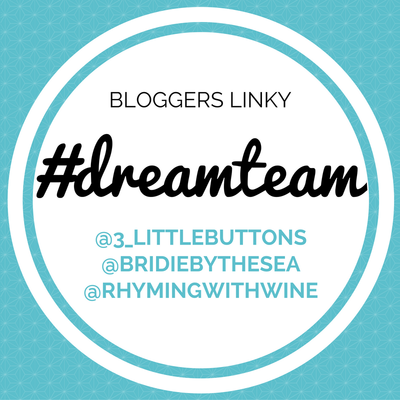 #DreamTeam Bloggers Linky