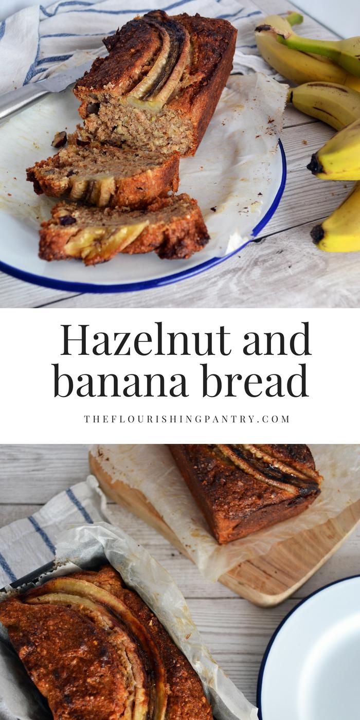 Hazelnut and banana bread | The Flourishing Pantry