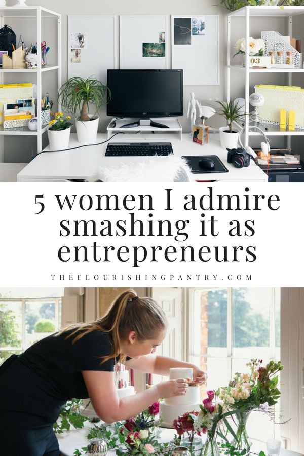 5 entrepreneurs I admire | The Flourishing Pantry.png