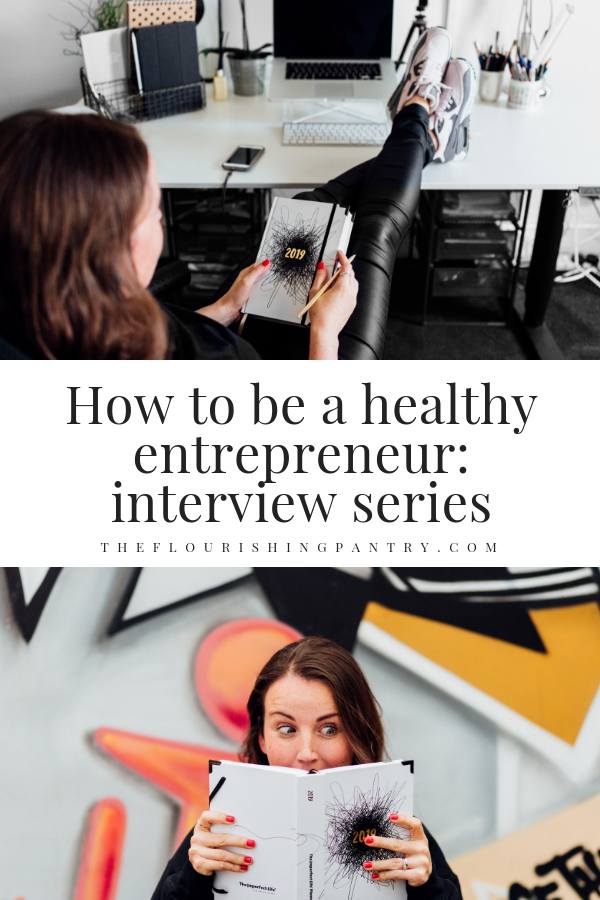How to be a healthy entrepreneur | The Flourishing Pantry-2.png
