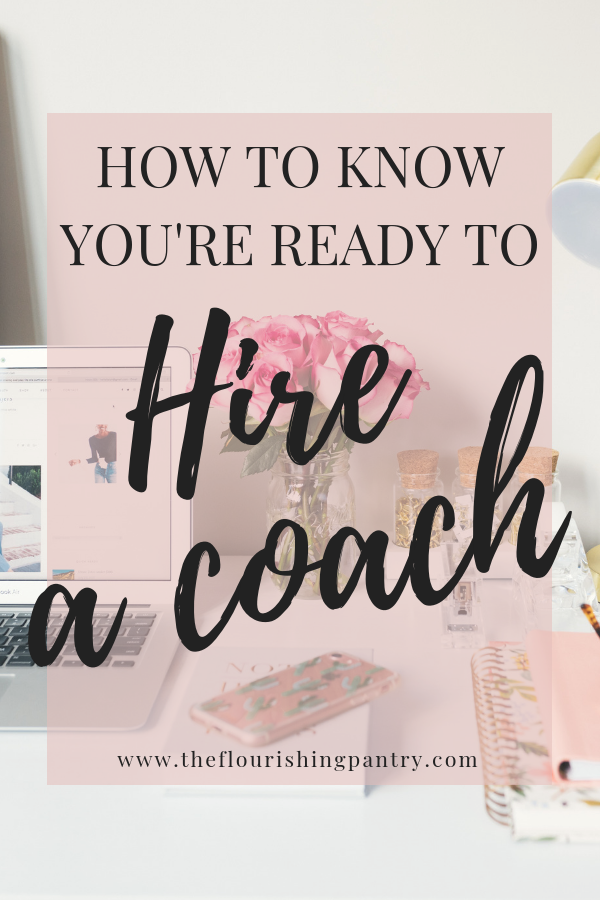 How to know you're ready to hire a coach.png