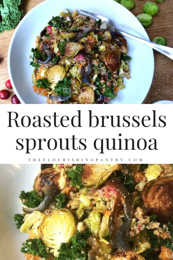 PINTEREST | Roasted Brussels sprouts quinoa | The Flourishing Pantry-2.png