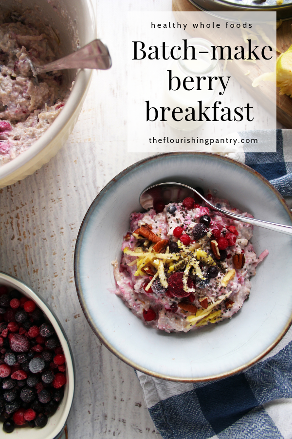 PINTEREST | Batch make berry breakfast oats | The Flourishing Pantry.png