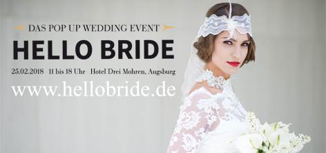 HELLO BRIDE 2018 - Auch wir sind wieder dabei wenn HELLO BRIDE am 25. Februar 2018 im Hotel Drei Mohren seine Pforten öffnet...
