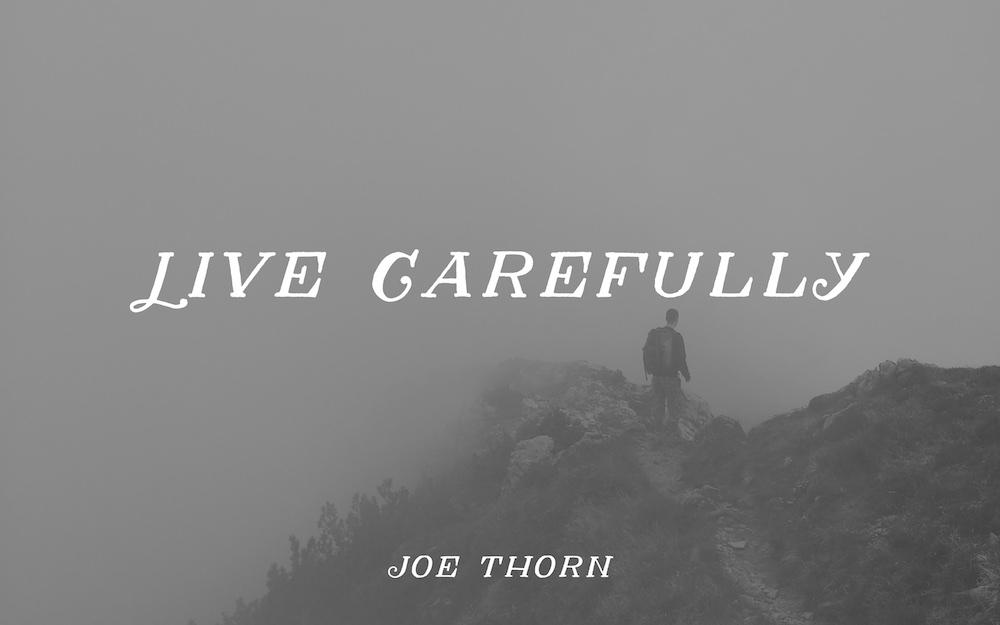 live-carefully.jpg