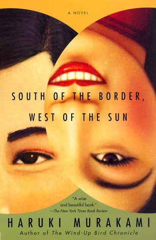 South of The Border, West of The Sun