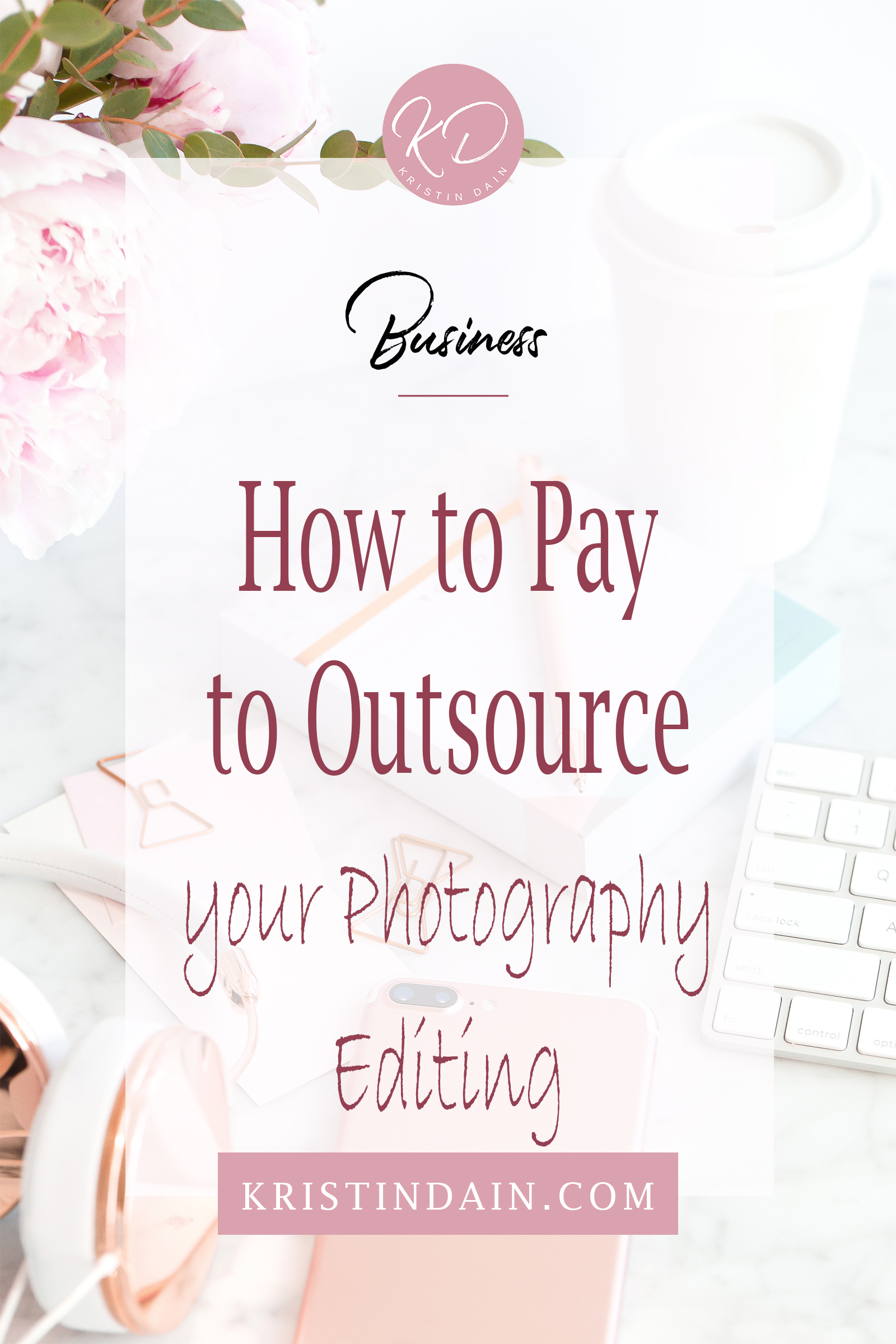 how to pay to outsource your photo editing.jpg