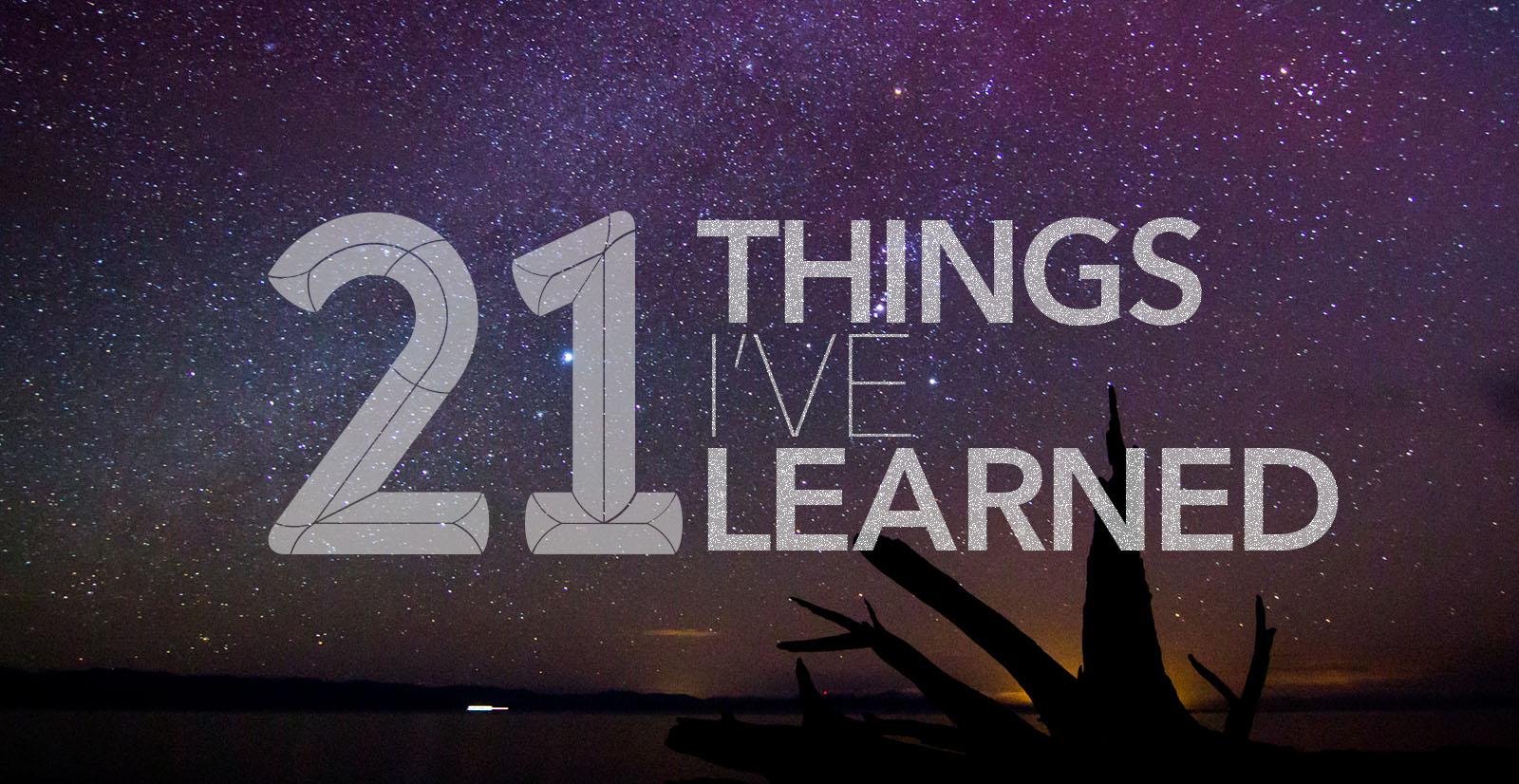 Twenty one things, Levi VanderKwaak has Learned