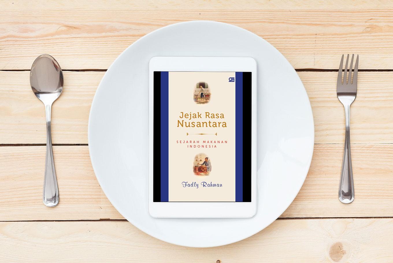 Jejak Rasa Nusantara: Sejarah Makanan Indonesia (Archipelago Flavor Trail: History of Indonesian Food) by Fadly Rahman (Shutterstock/File)