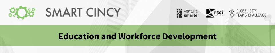Education and Workforce Development Workshop - GCTC - 2018 Smart Cincy Summit.png