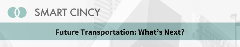 Future Transportation Panel - 2018 Smart Cincy Summit.png