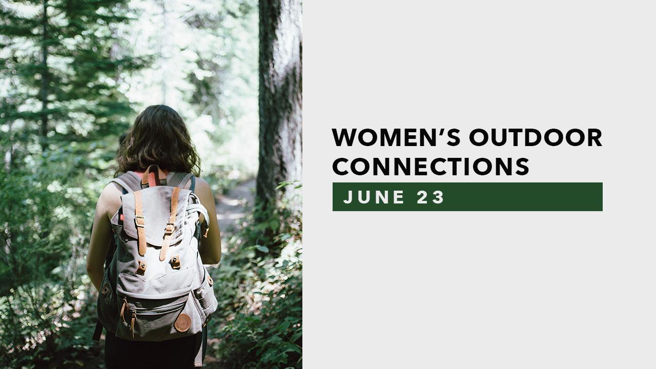 Women's Outdoor Connections - June 23.jpg