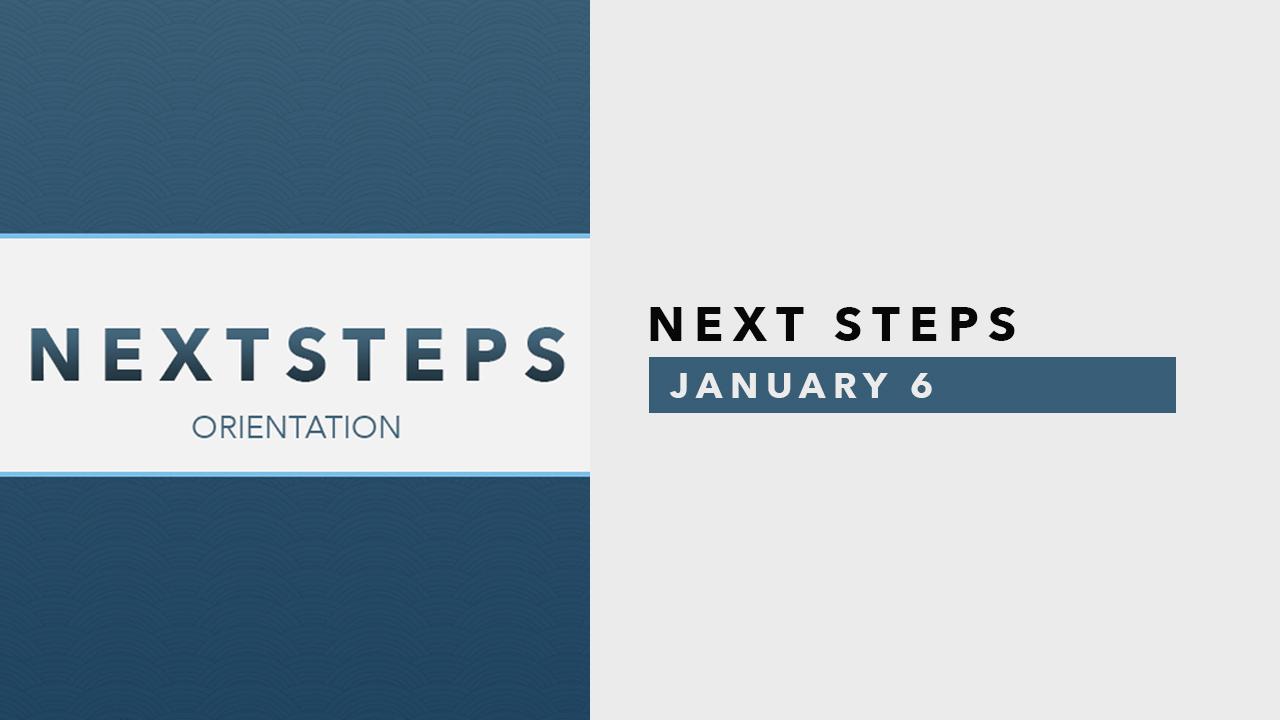Next Steps Orientation - Jan 6.jpg