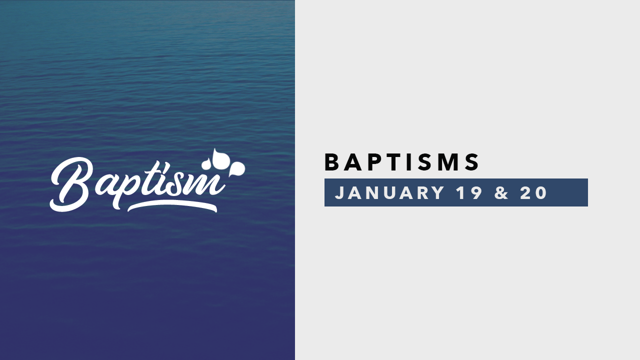 Baptism Jan19&20.png
