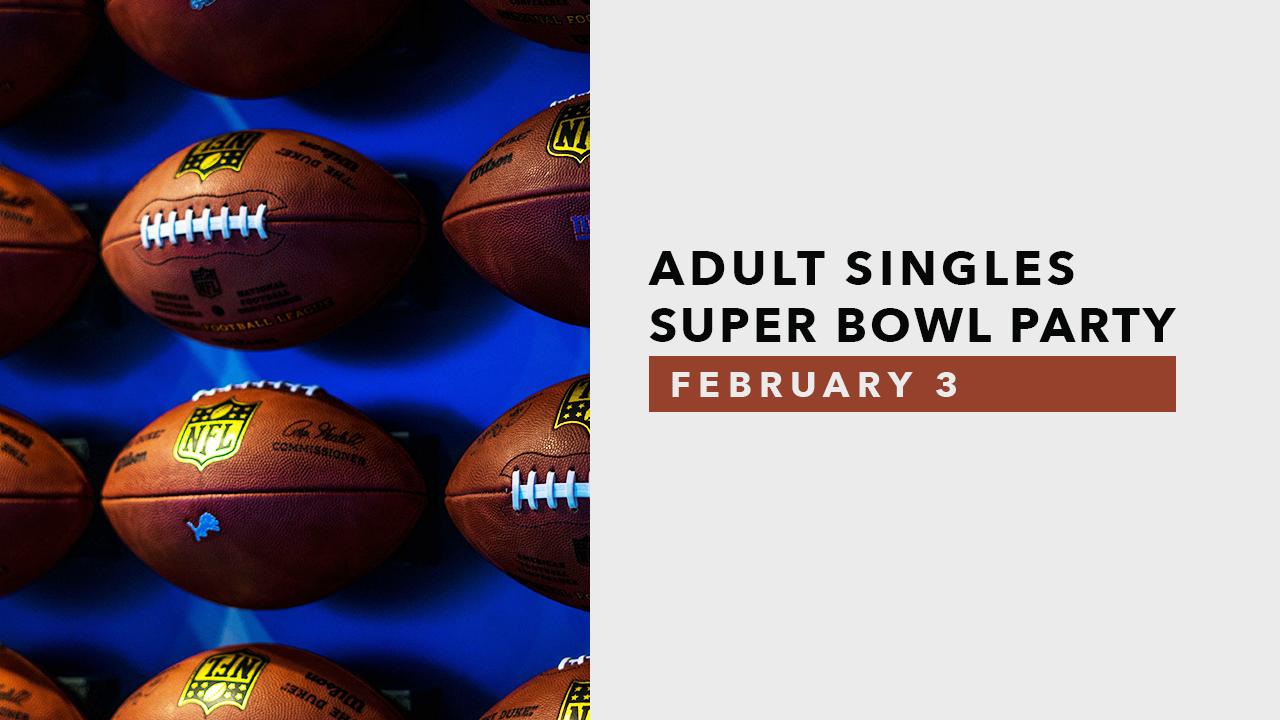Singles Super Bowl Party.png