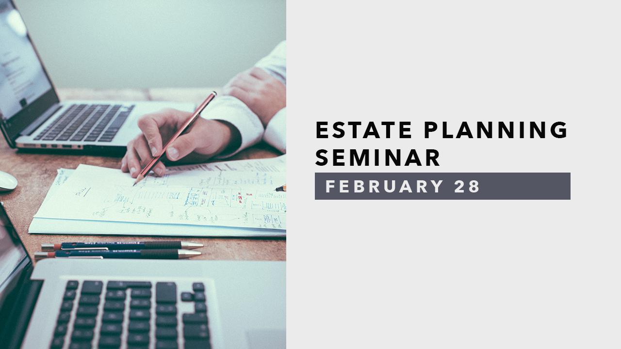 Estate Planning Seminar.jpg