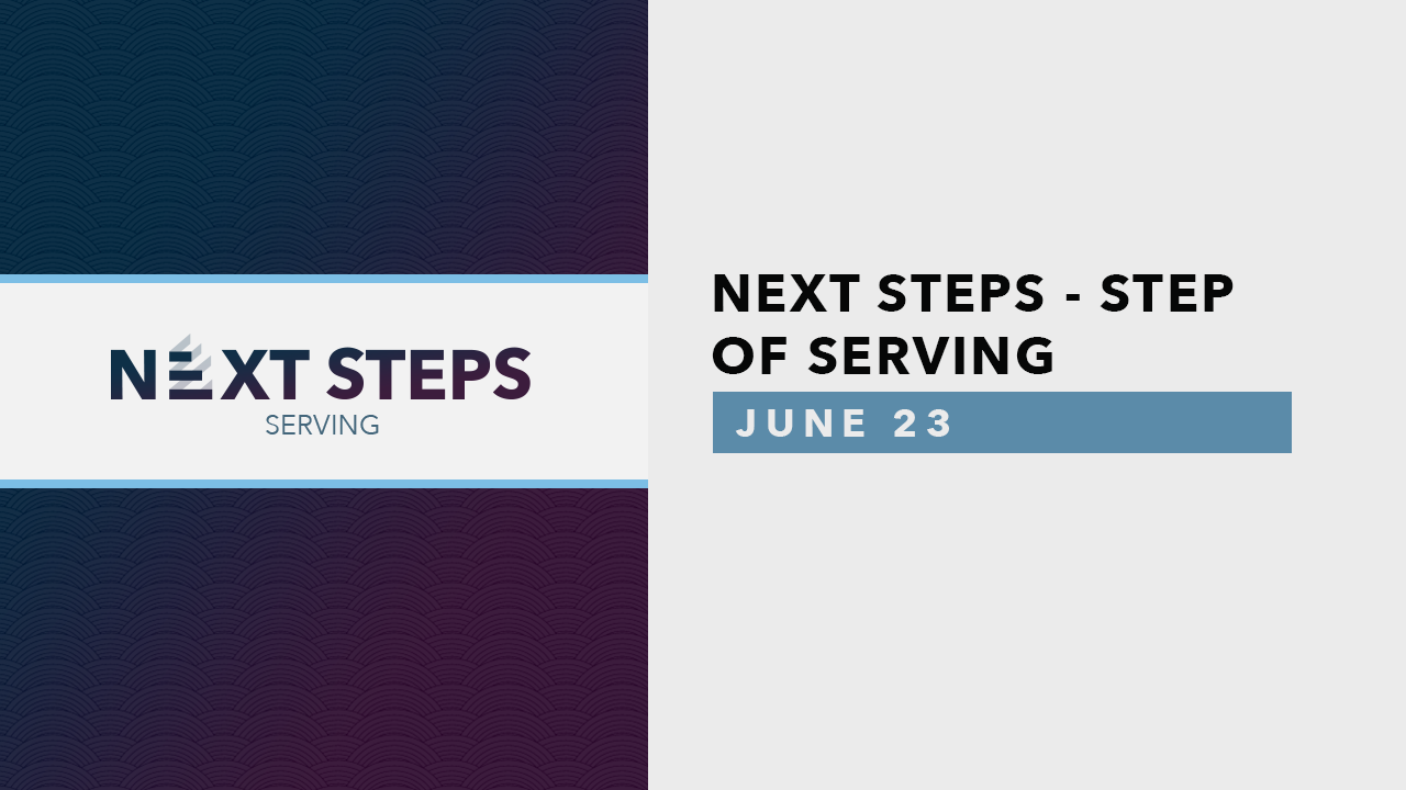 Next Steps Serving - June.png