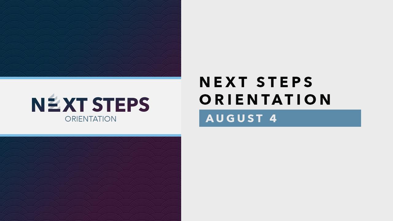 Next Steps Orientation - Aug.png
